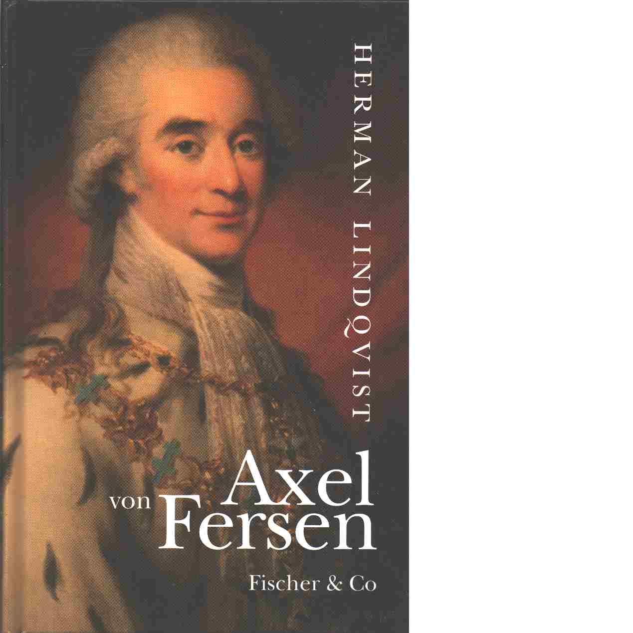 Axel von Fersen - Lindqvist, Herman