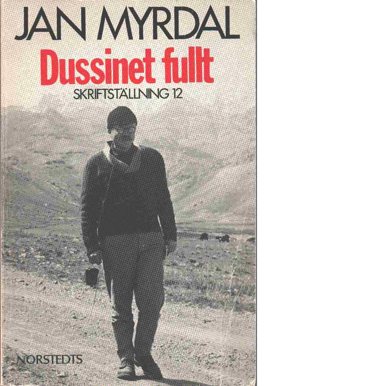 Skriftställning. 12, Dussinet fullt - Myrdal, Jan