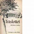 Träslottet - Lundberg, Willy-Maria