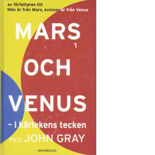 Mars och Venus : i kärlekens tecken - Gray, John