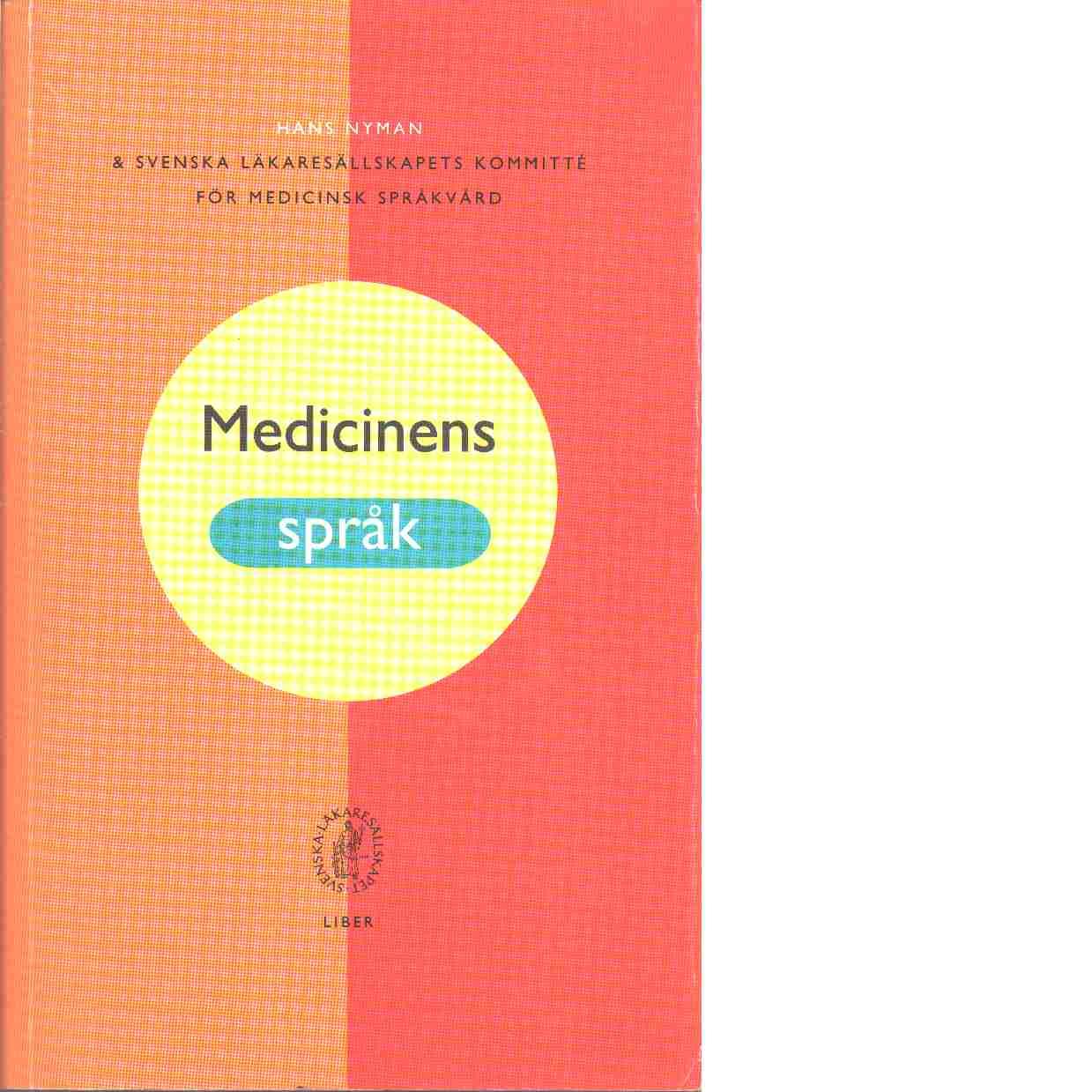 Medicinens språk - Nyman, Hans