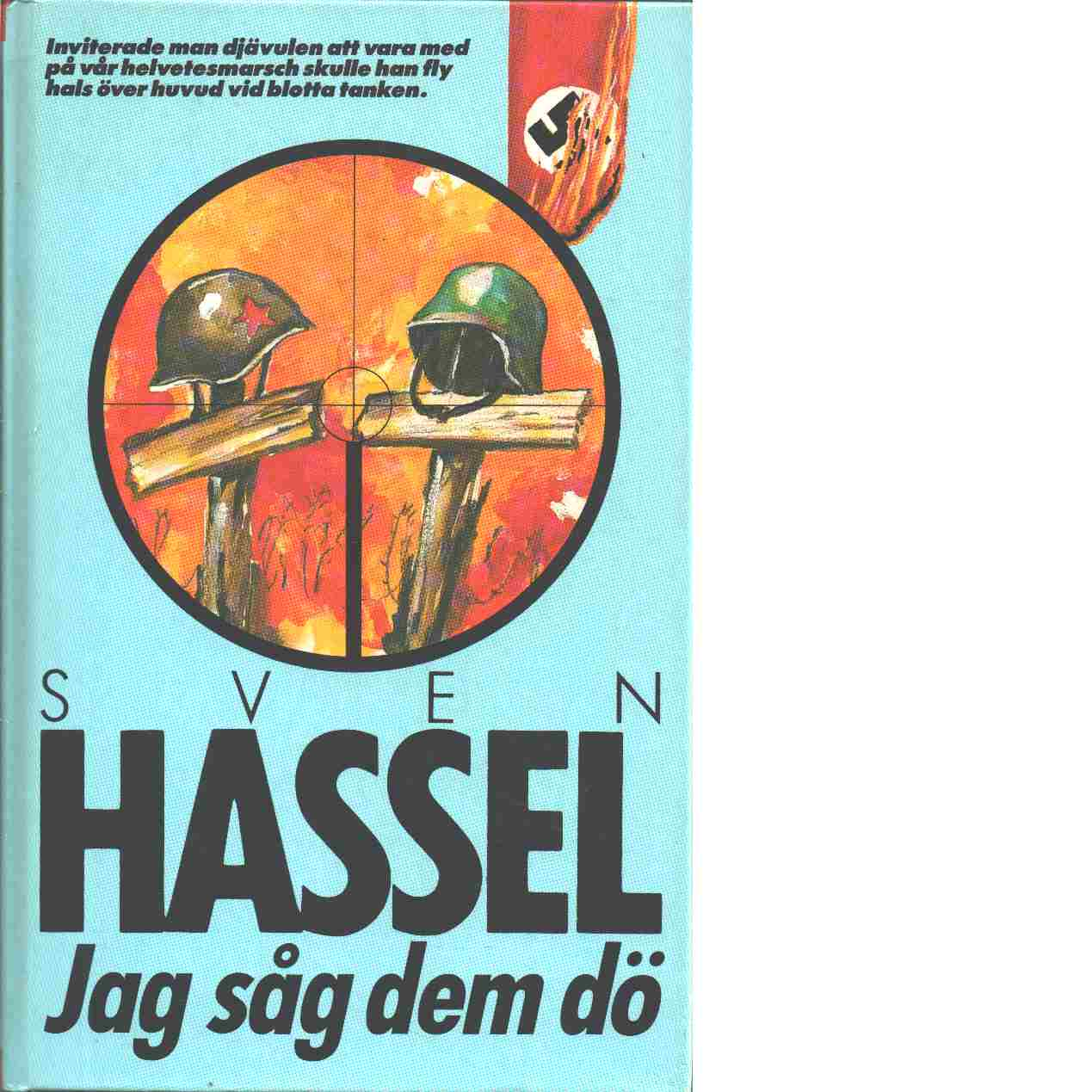 Jag såg dem dö - Hassel, Sven