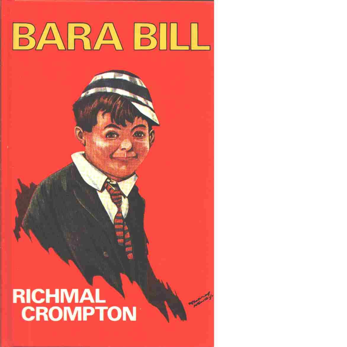 Bara Bill - Crompton, Richmal