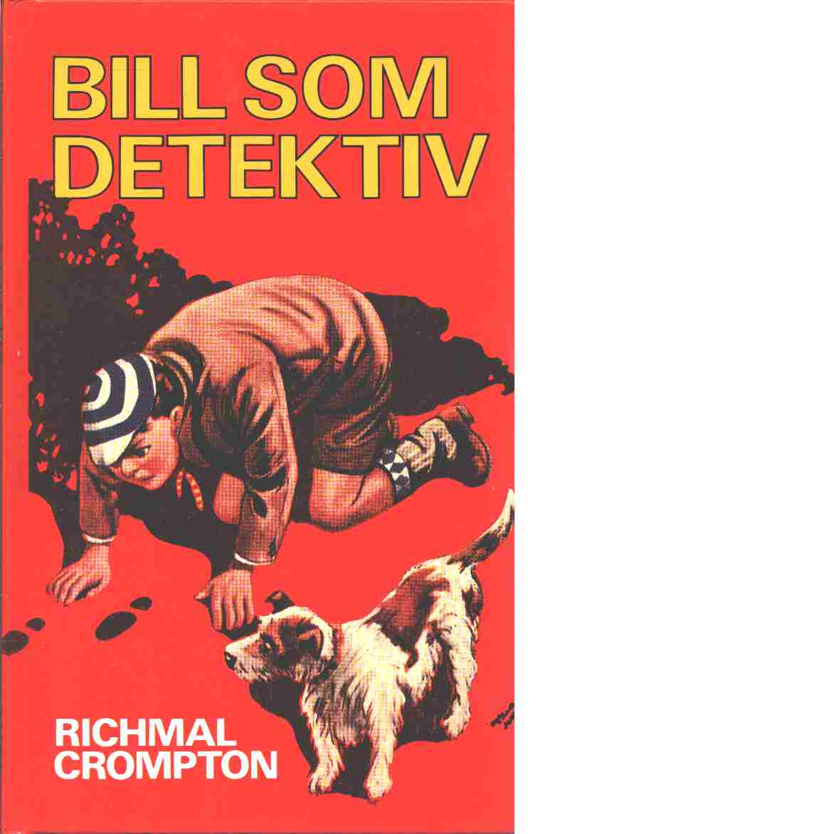 Bill som detektiv - Crompton, Richmal