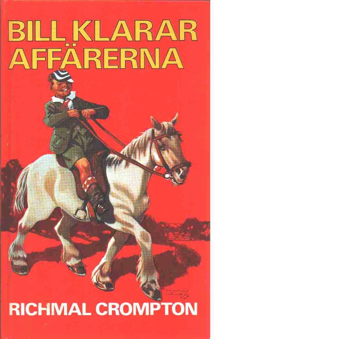Bill klarar affärerna - Crompton, Richmal