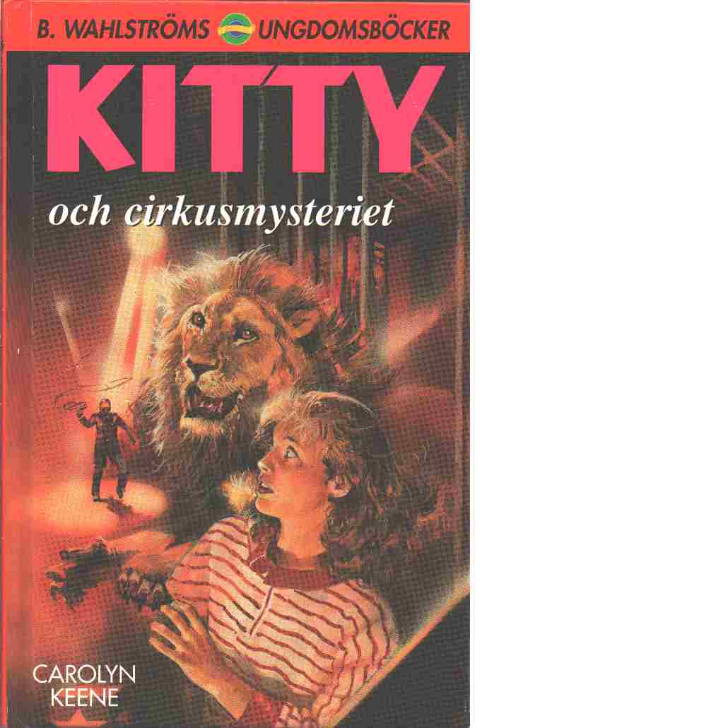 Kitty och cirkusmysteriet - Keene, Carolyn