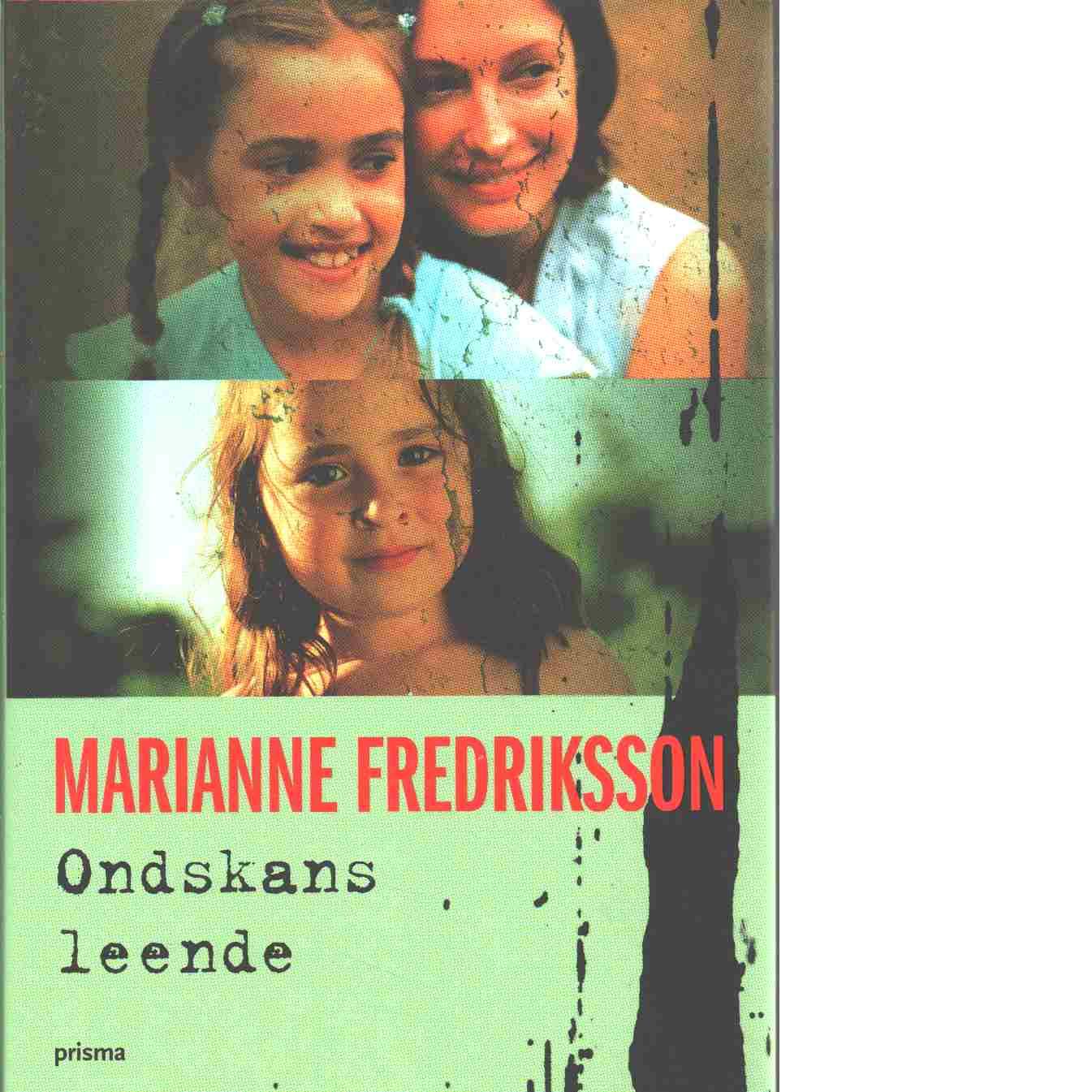 Ondskans leende - Fredriksson, Marianne