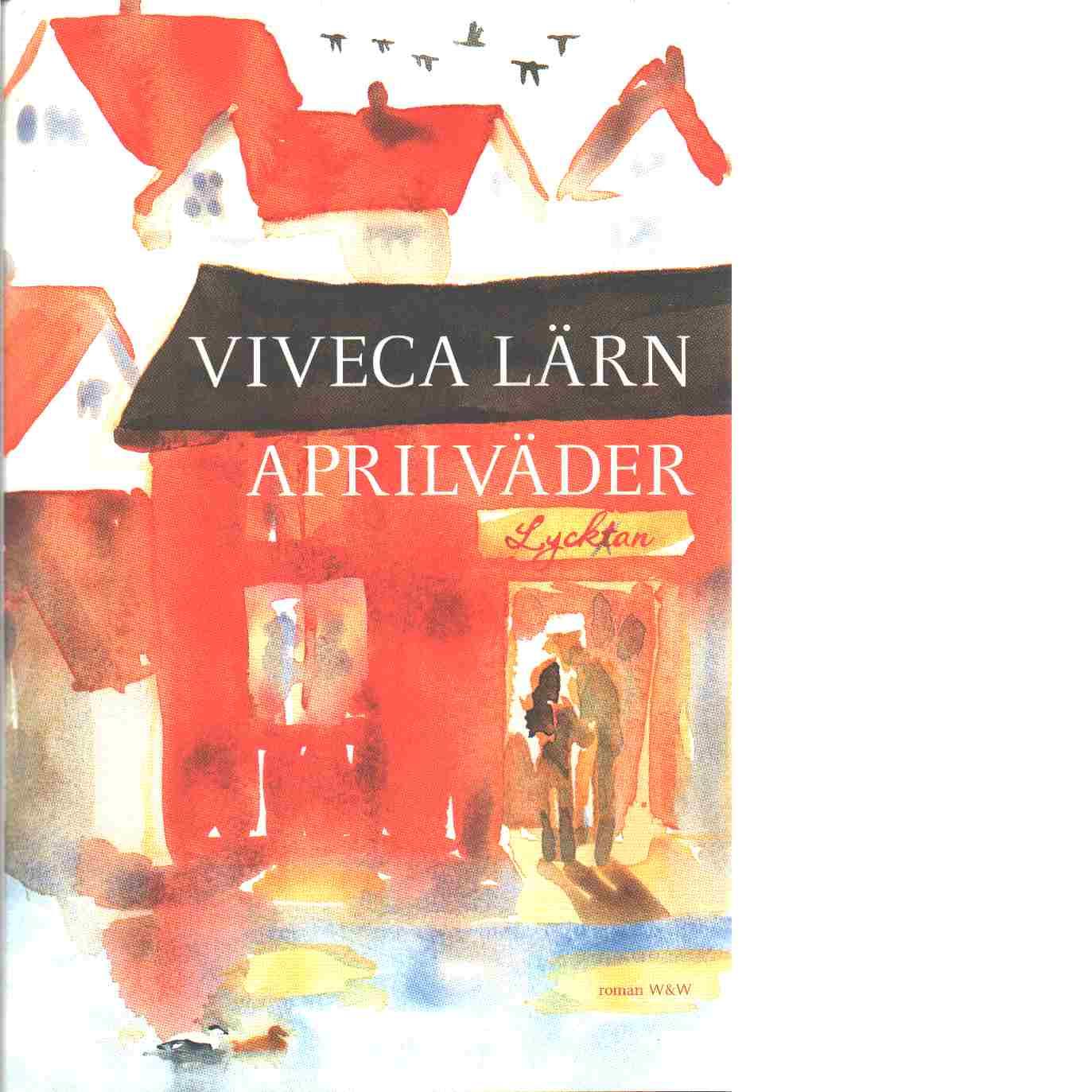 Aprilväder - Lärn, Viveca