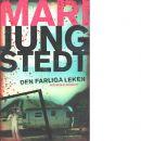 Den farliga leken - Jungstedt, Mari