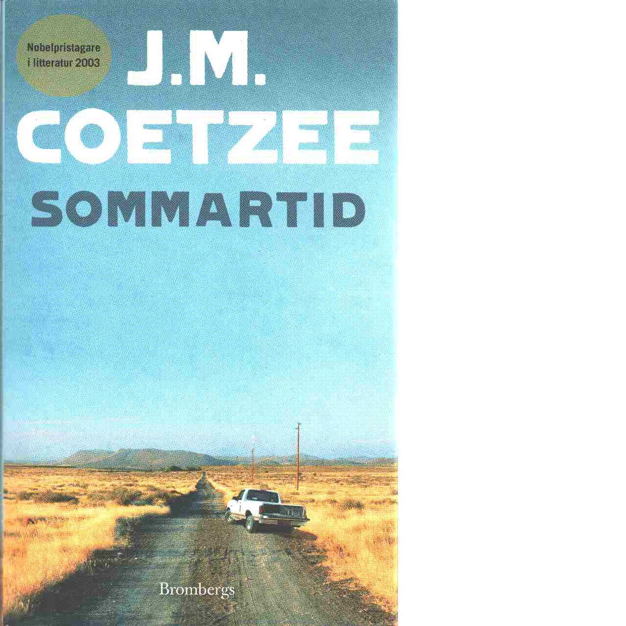 Sommartid : scener ur ett liv i provinsen - Coetzee, J. M.,