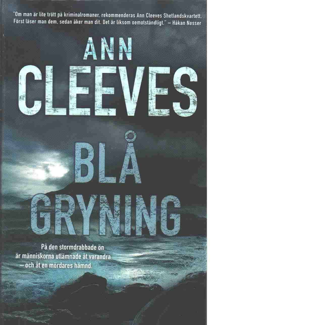 Blå gryning : kriminalroman - Cleeves, Ann