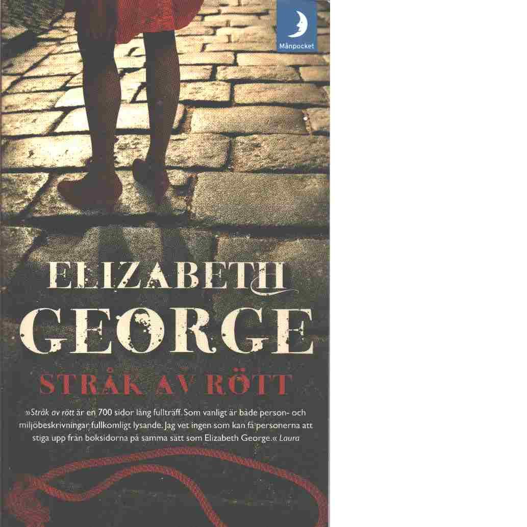 Stråk av rött - George, Elizabeth