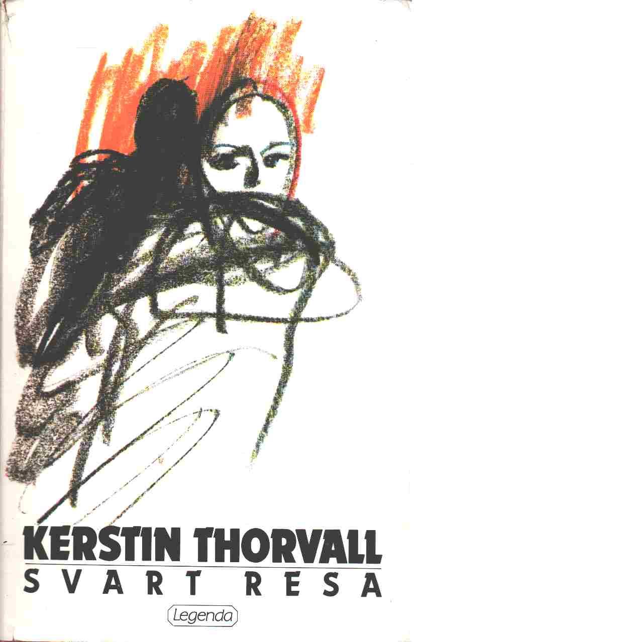 Svart resa - Thorvall, Kerstin