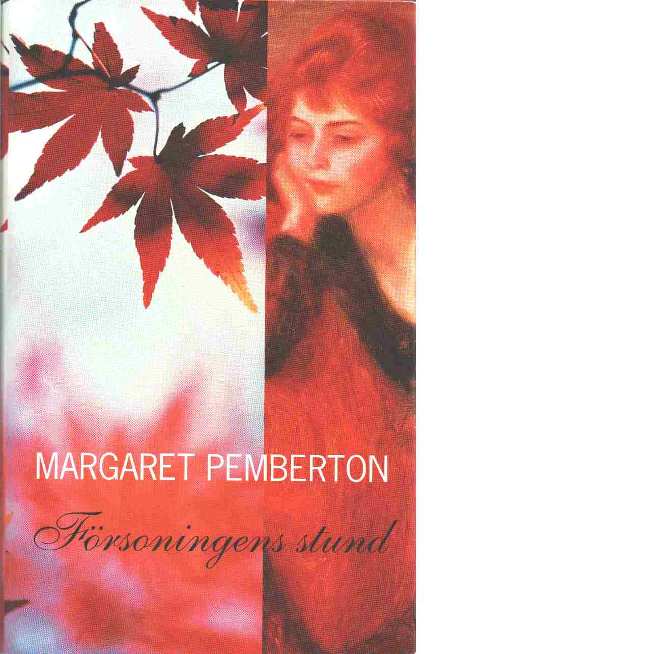 Försoningens stund - Pemberton, Margaret