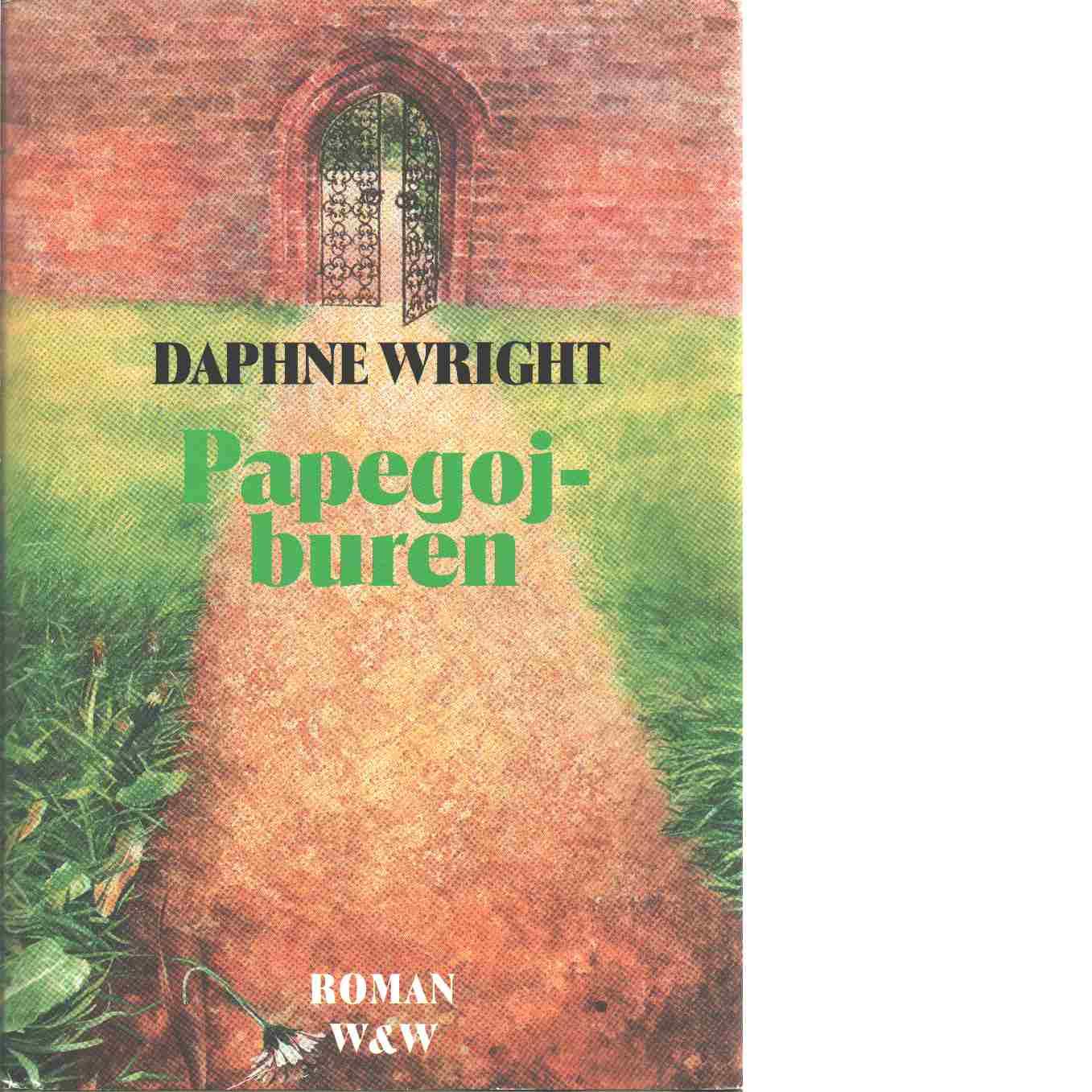 Papegojburen - Wright, Daphne