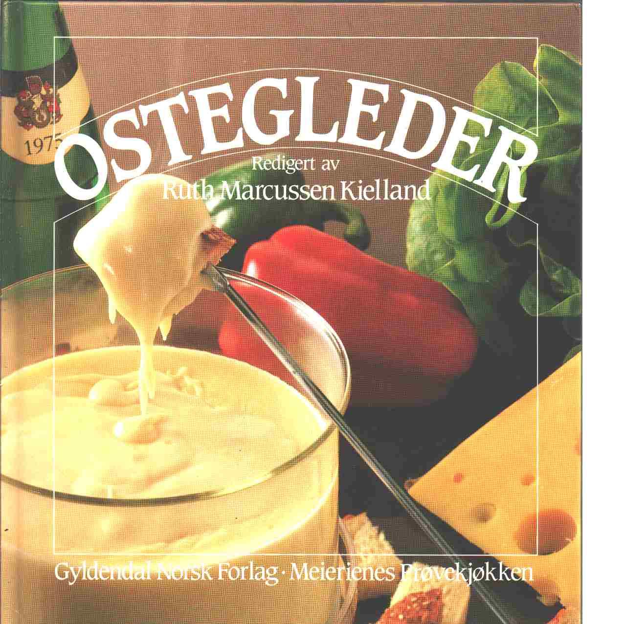 Ostegleder - Kielland, Ruth Marcussen