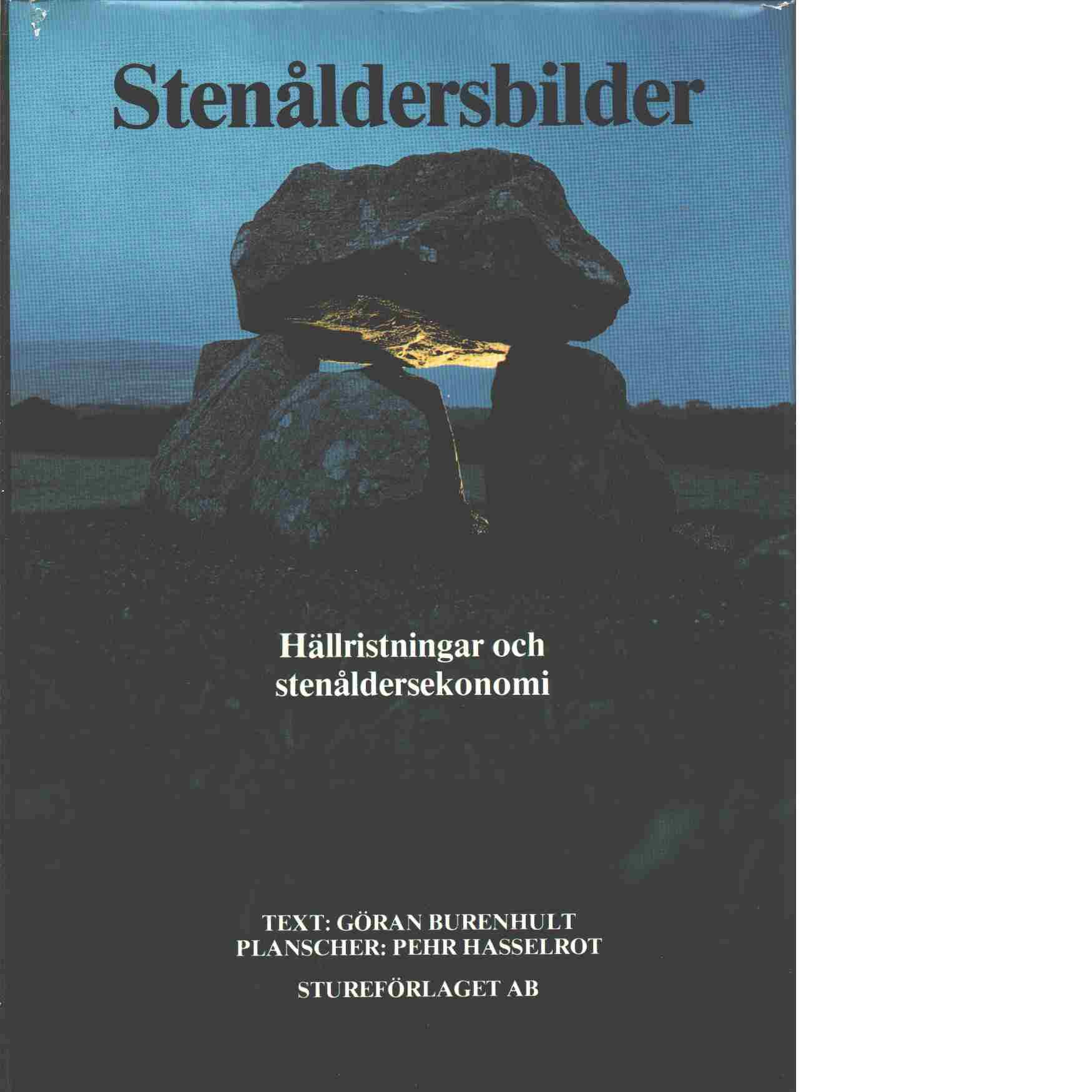 Stenåldersbilder - Burenhult, Göran och Hasselrot, Pehr