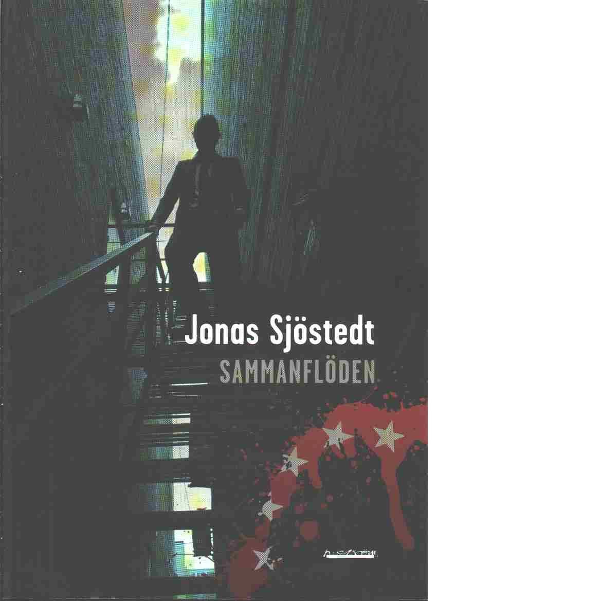 Sammanflöden - Sjöstedt, Jonas