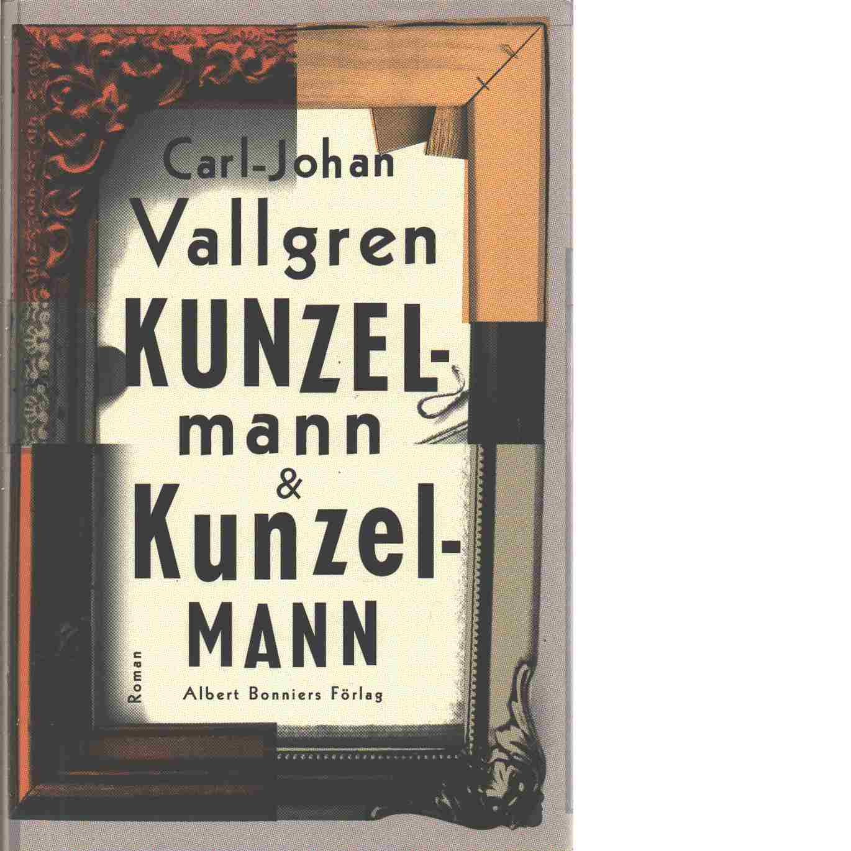 Kunzelmann & Kunzelmann - Vallgren, Carl-Johan