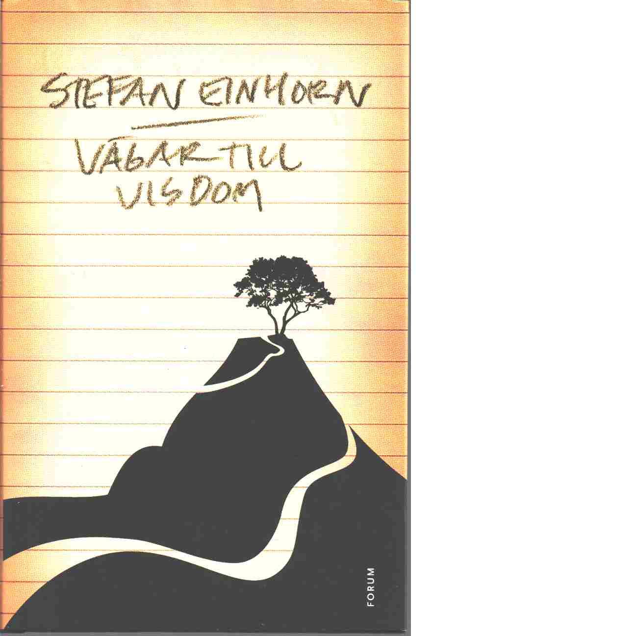 Vägar till visdom - Einhorn, Stefan