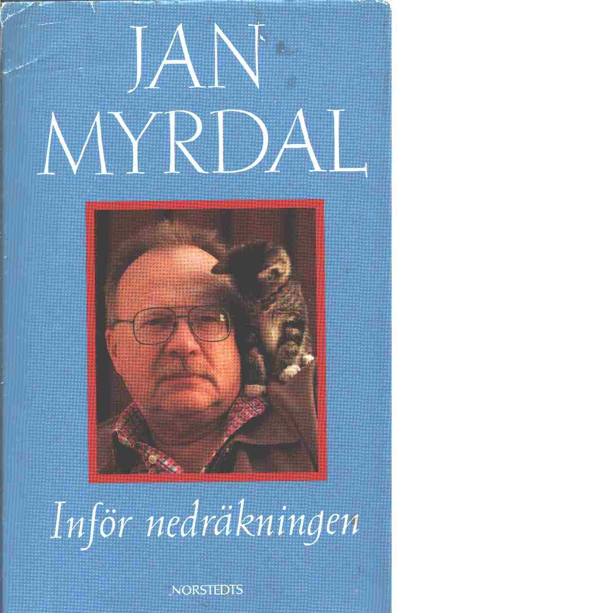 Inför nedräkningen : inlagt i privata registret sommaren 1992 - Myrdal, Jan