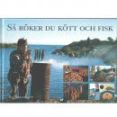 Så röker du kött och fisk - Andersson, Alf