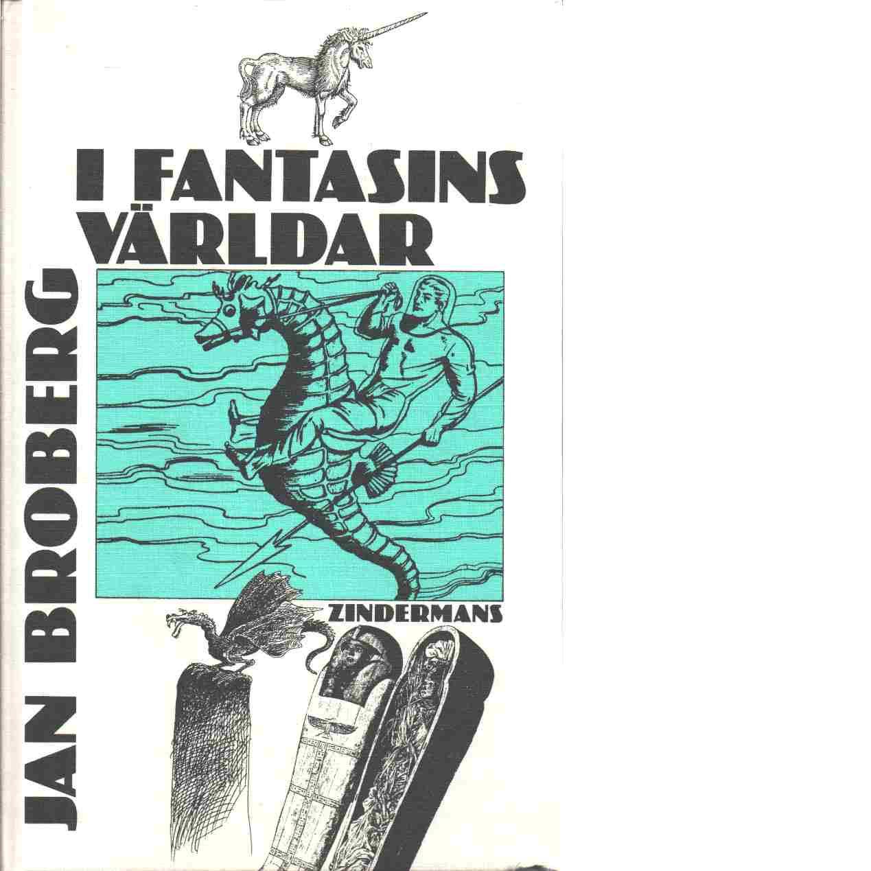 I fantasins världar - Broberg, Jan