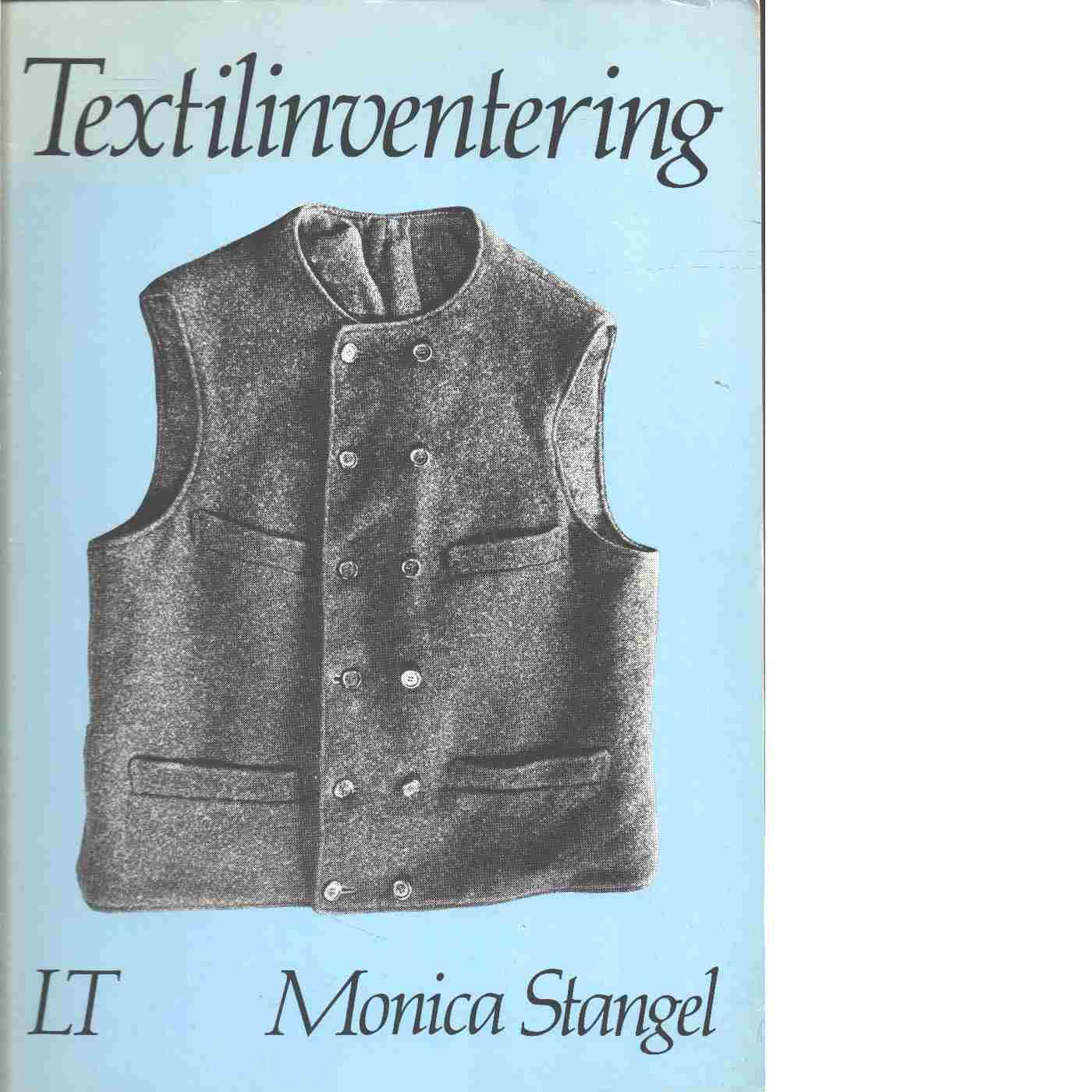 Textilinventering - Stangel, Monica