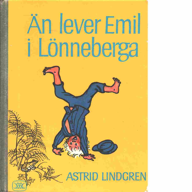 Än lever Emil i Lönneberga - Lindgren, Astri