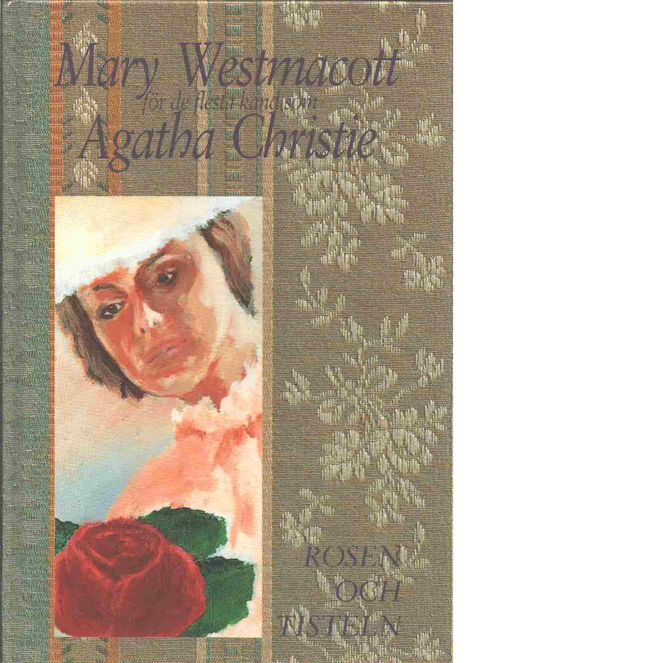 Rosen och tisteln - Christie, Agatha