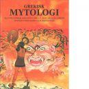 Grekisk mytologi - Caselli, Giovanni och Gibson, Michael