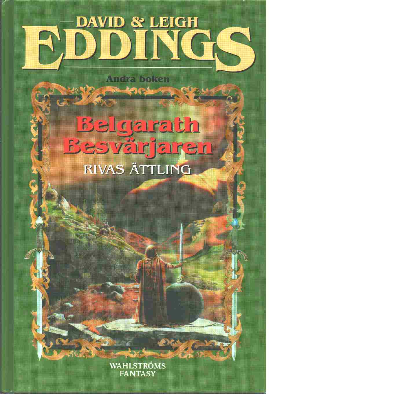 Belgarath besvärjaren. Bok 2, Rivas ättling - Eddings, David  och Eddings, Leigh