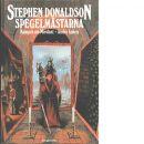 Kampen om Mordant. Bok 2, Spegelmästarna - Donaldson, Stephen