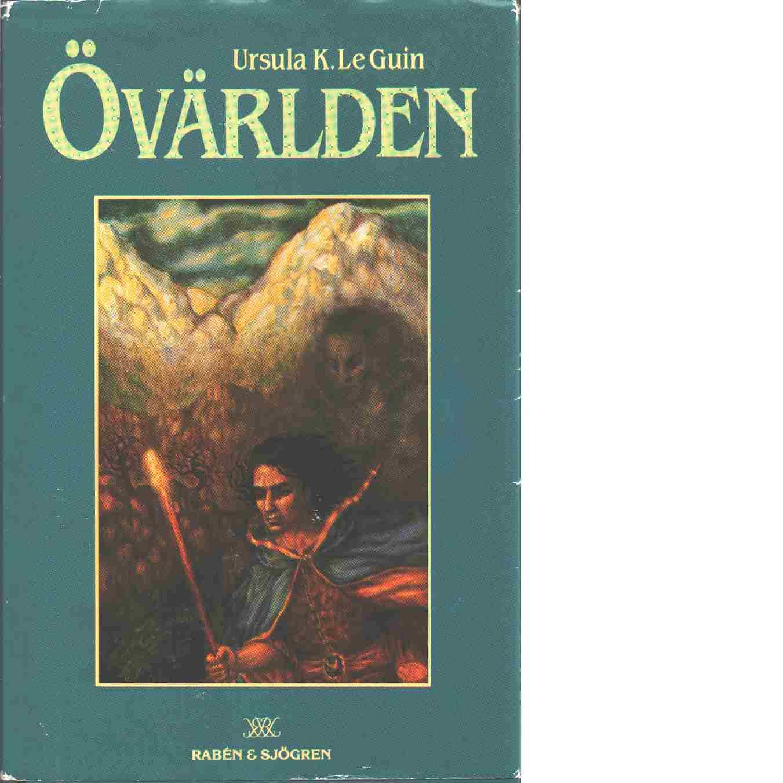 Övärlden - Le Guin, Ursula K.