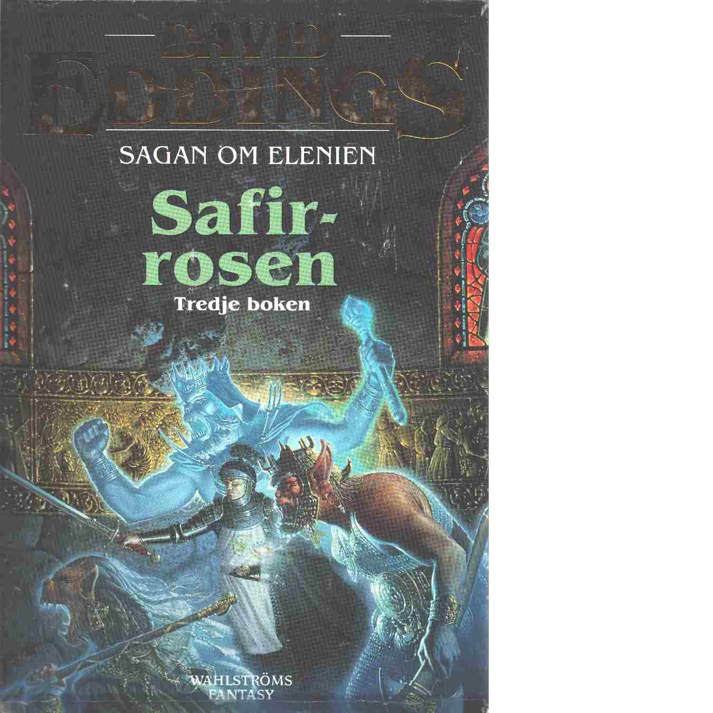 Sagan om Elenien. Bok 3, Safirrosen - Eddings, David