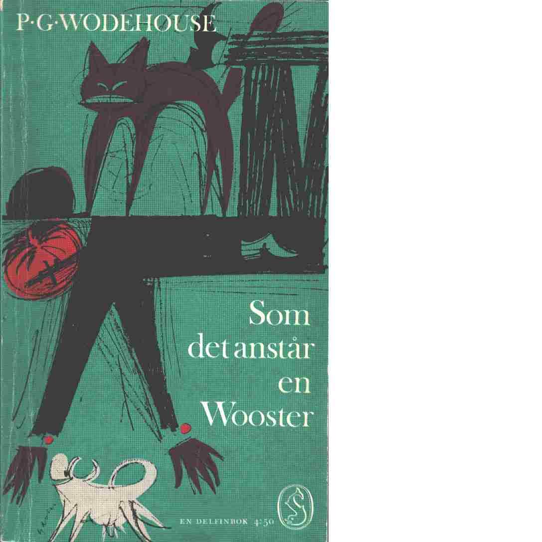 Som det anstår en Wooster - Wodehouse, P. G.