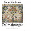 Dalmålningar i urval - Svärdström, Svante