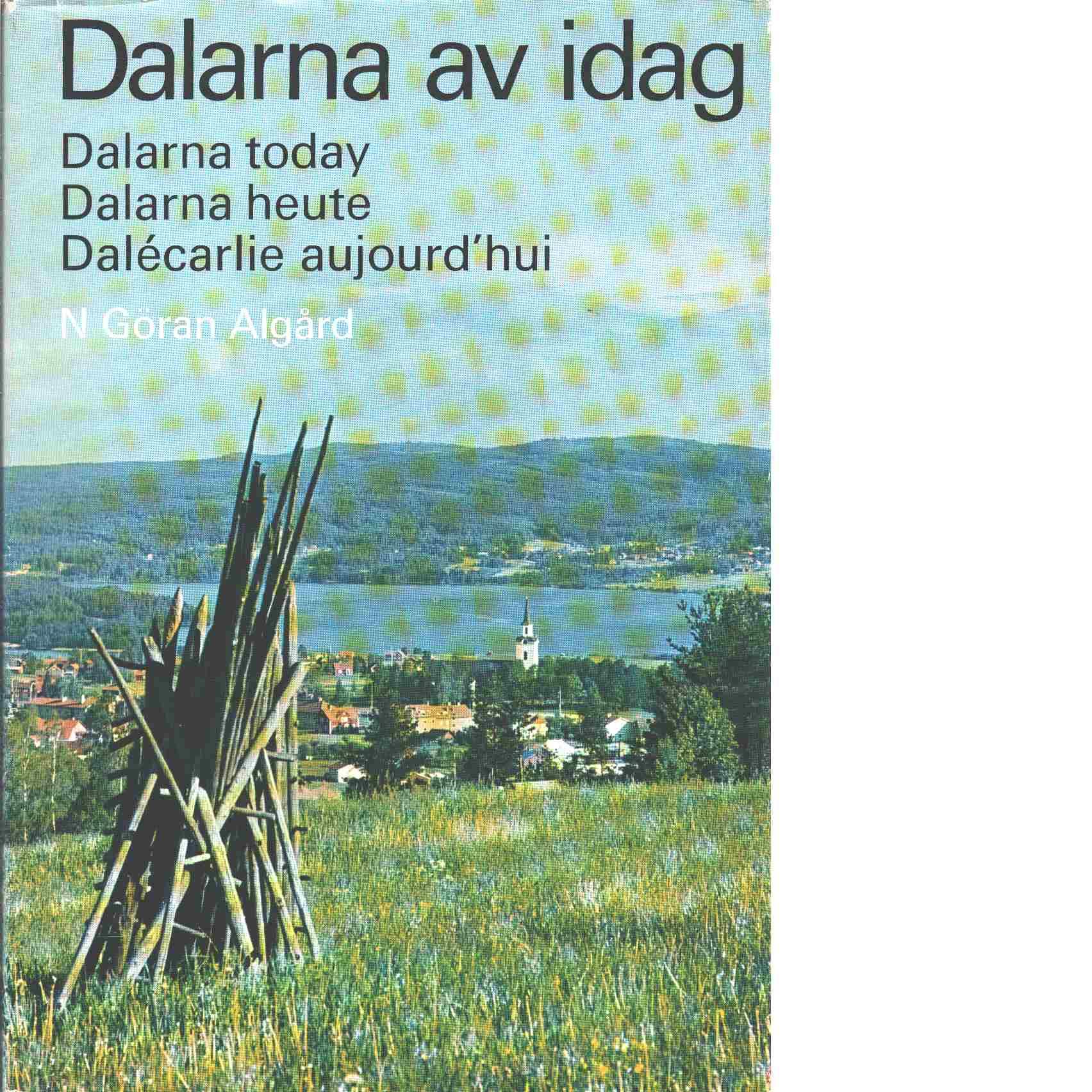 Dalarna av idag - Algård, Göran
