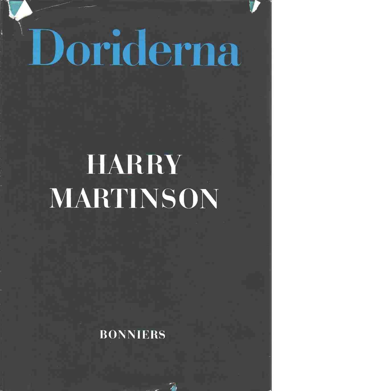 Doriderna : efterlämnade dikter och prosastycken - Martinson, Harry