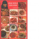 Arab World Cook Book - Salah, Nahda