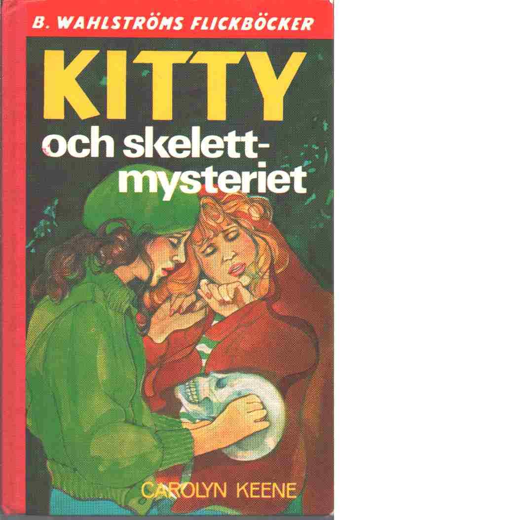Kitty och skelettmysteriet - Keene, Carolyn
