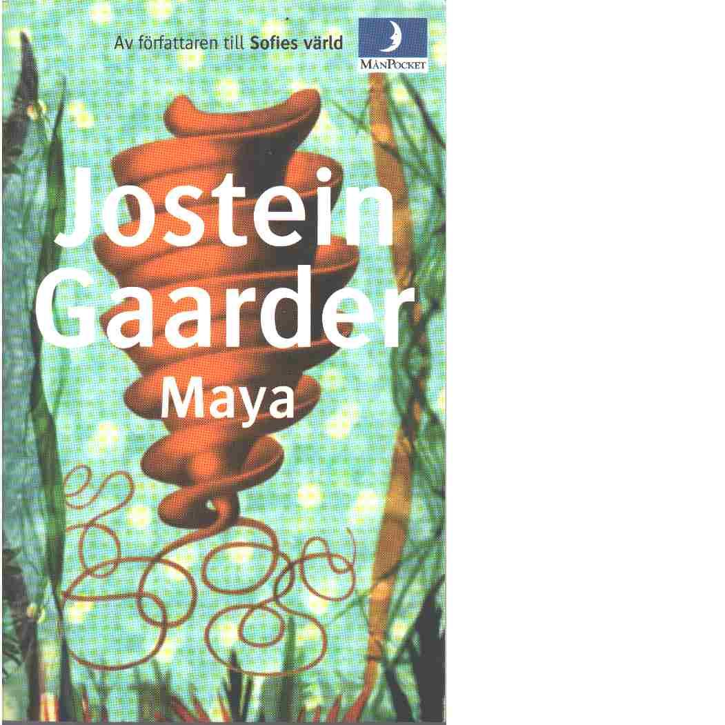 Maya - Gaarder, Jostein