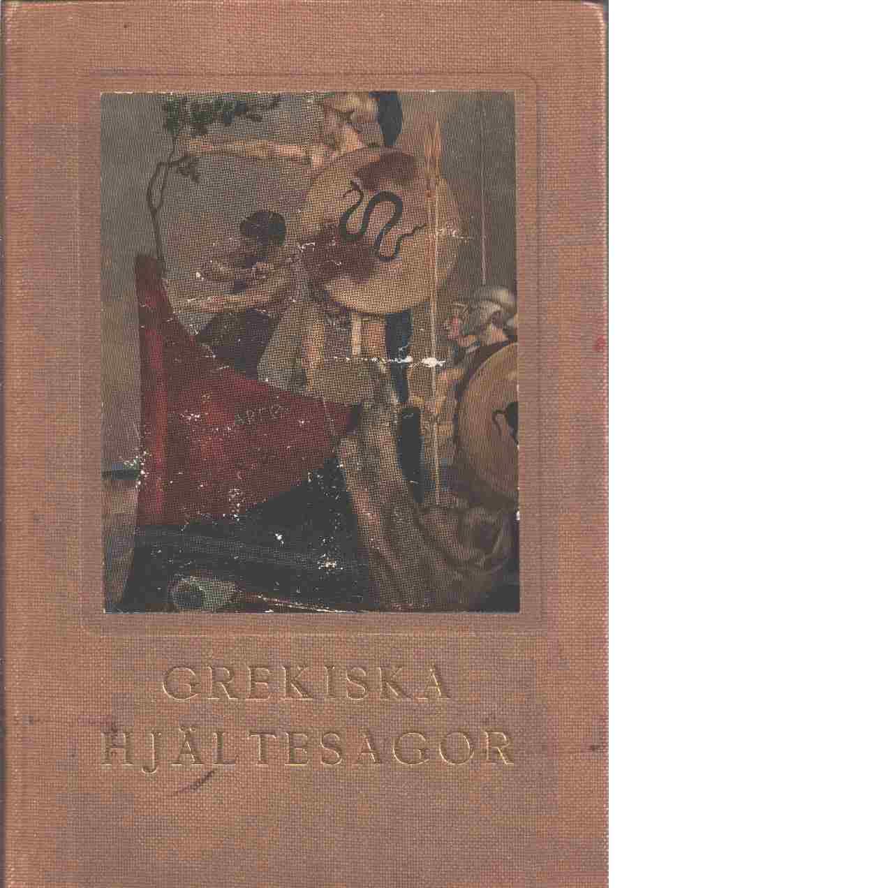 Grekiska hjältesagor - Kingsley, Charles