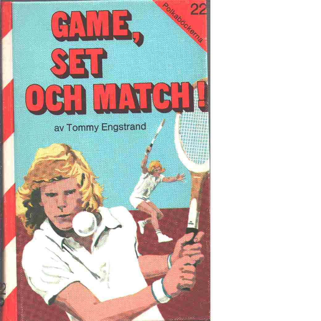 Game, set och match! - Engstrand, Tommy