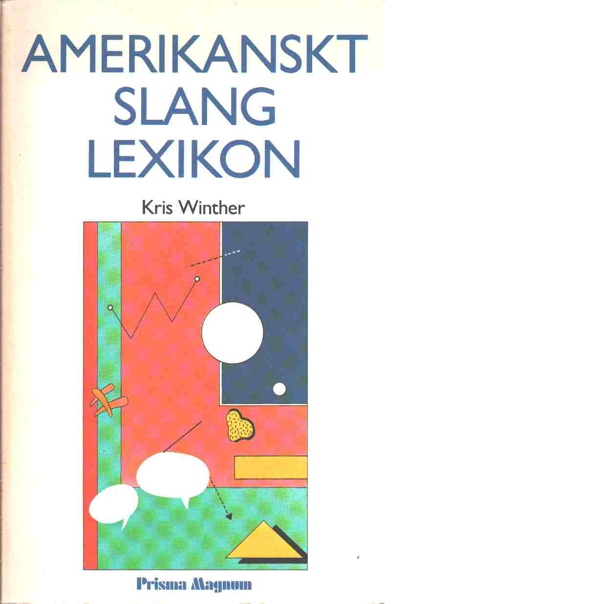 Amerikanskt slanglexikon - Winther, Kris