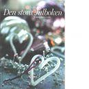 Den stora julboken - De bästa julideerna - Red. Kaarvig Birgit