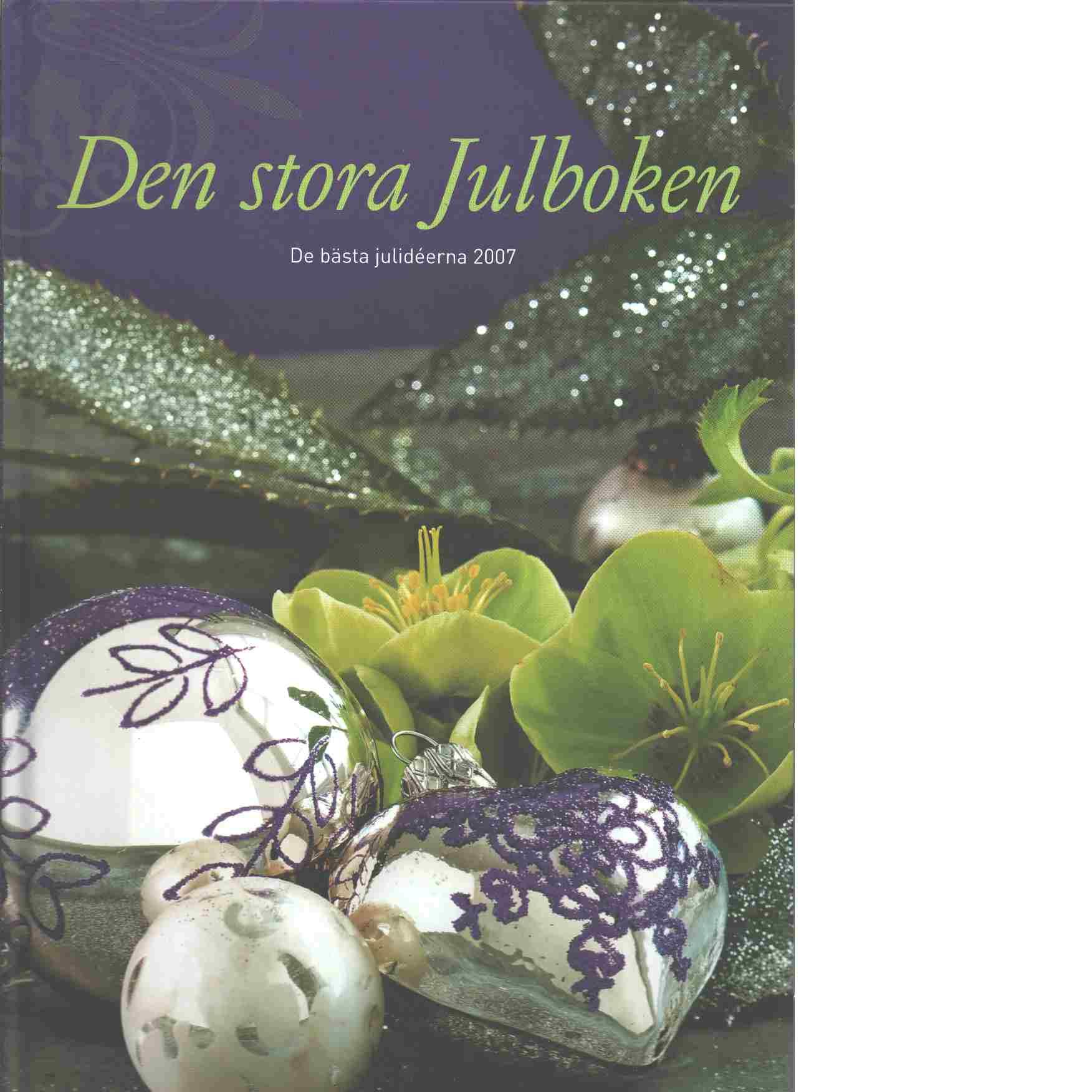 Den stora julboken - De bästa julideerna  2007 - Red.