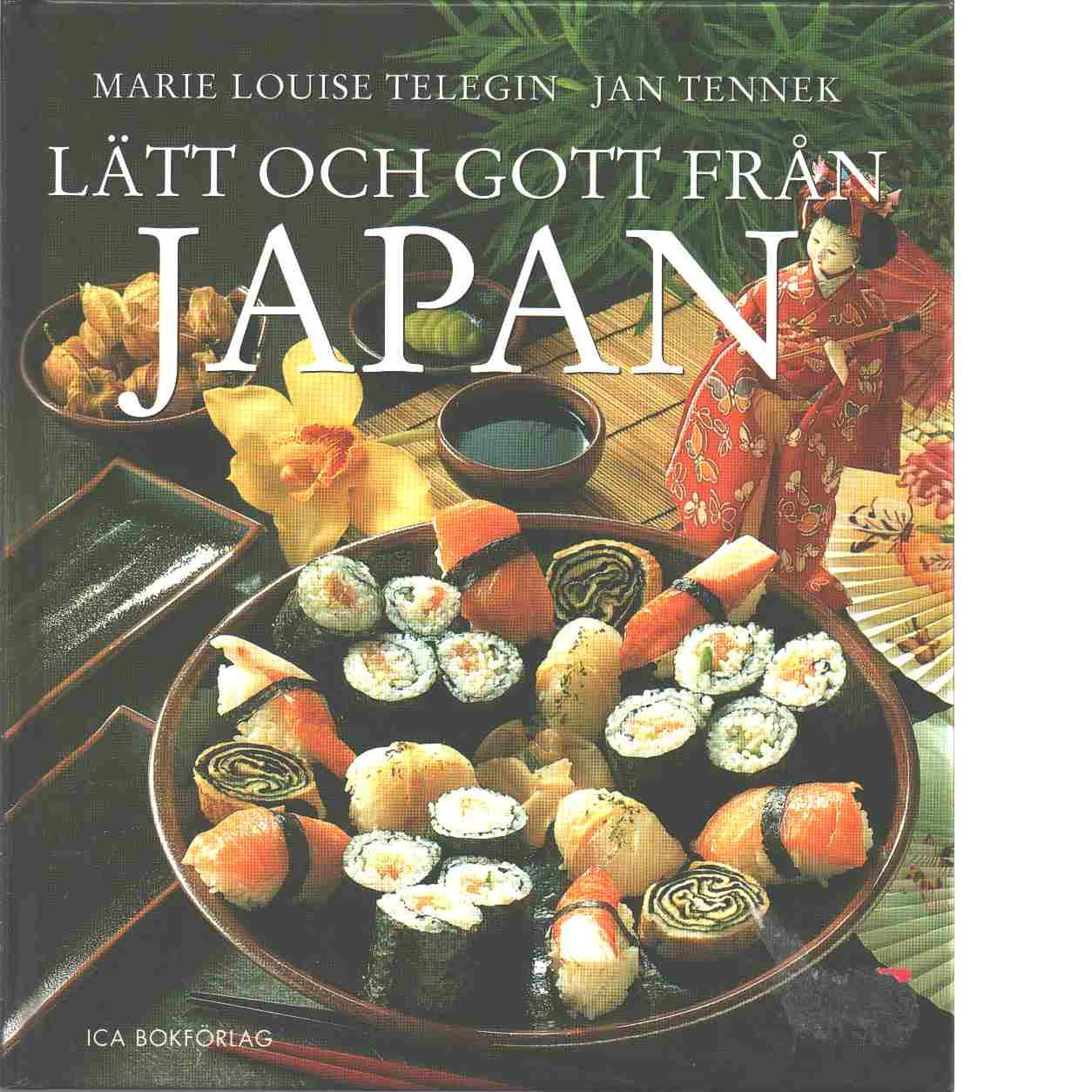 Lätt och gott från Japan - Telegin, Marie Louise och Tennek, Jan