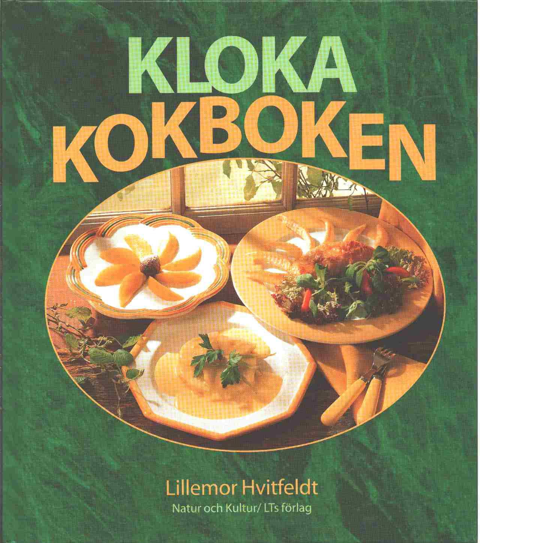 Kloka kokboken - Hvitfeldt, Lillemor