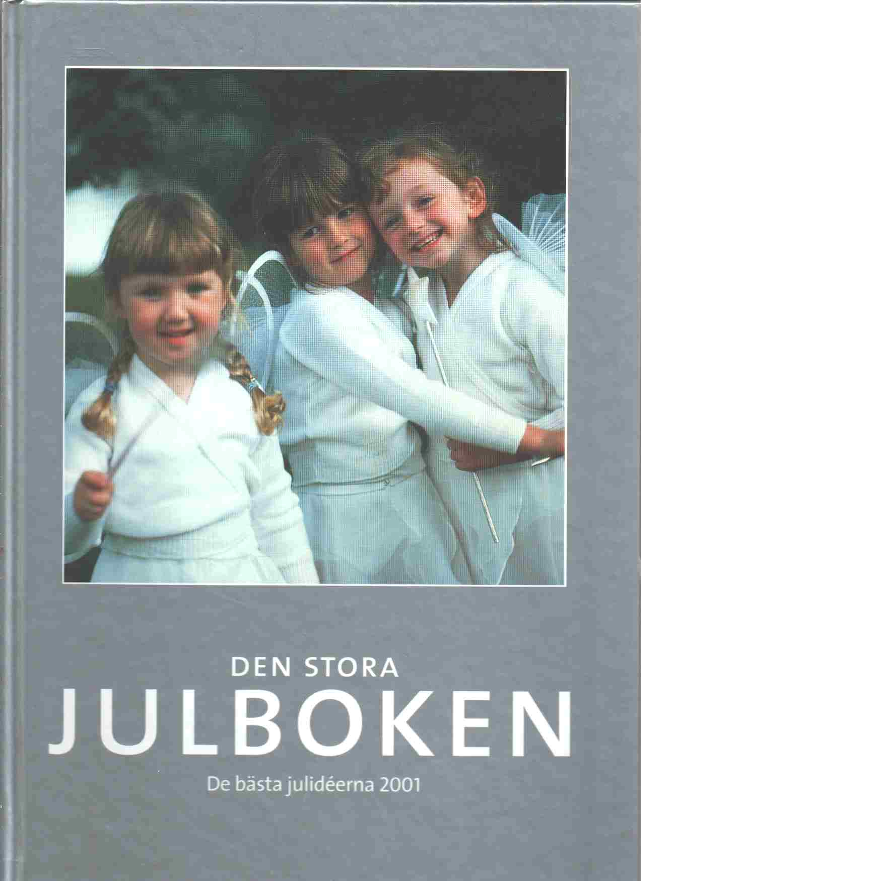 Den stora julboken - De bästa julideerna  2001 - Red.